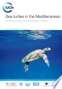 Sea turtles in the Mediterranean   Distribution  threats and conservation priorities Book
