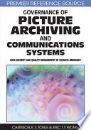 Governance of Picture Archiving and Communications Systems: Data Security and Quality Management of Filmless Radiology