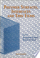 Polymer Surfaces  Interfaces And Thin Films