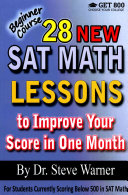 28 New SAT Math Lessons to Improve Your Score in One Month   Beginner Course Book