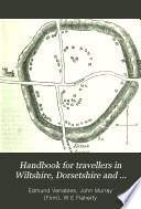 Handbook for Travellers in Wiltshire, Dorsetshire and Somersetshire
