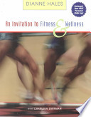 An Invitation to Fitness and Wellness