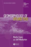 Geomorphology of Upland Peat