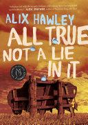 All True Not a Lie in It [Pdf/ePub] eBook