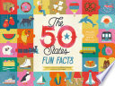 The 50 States  Fun Facts