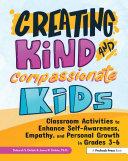 Creating Kind and Compassionate Kids [Pdf/ePub] eBook
