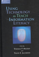 Using Technology to Teach Information Literacy Book