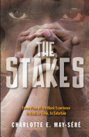 The Stakes  Three Plays of the Black Experience