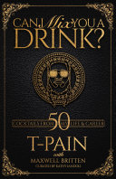 Can I Mix You a Drink  Book PDF