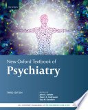 """New Oxford Textbook of Psychiatry"" by John R. Geddes, Nancy C. Andreasen, Guy M. Goodwin"