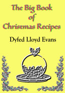 The Big Book of Christmas Recipes