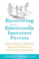 Recovering from Emotionally Immature Parents Pdf/ePub eBook