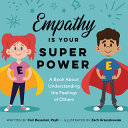 Empathy Is Your Superpower