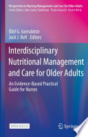 Interdisciplinary Nutritional Management and Care for Older Adults