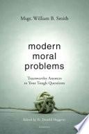 Modern Moral Problems