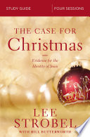 The Case for Christmas Study Guide