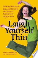 Read Online Laugh Yourself Thin For Free