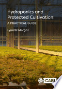 Hydroponics and Protected Cultivation