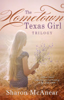 The Hometown Texas Girl Trilogy