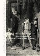 Cruel Children in Popular Texts and Cultures Pdf/ePub eBook