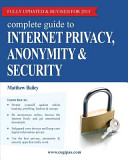 Complete Guide to Internet Privacy  Anonymity   Security