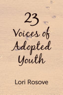 23 Voices of Adopted Youth
