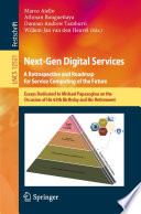 Next Gen Digital Services  A Retrospective and Roadmap for Service Computing of the Future Book