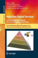 Next Gen Digital Services  A Retrospective and Roadmap for Service Computing of the Future