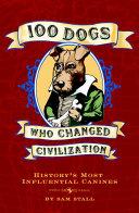 Pdf 100 Dogs Who Changed Civilization Telecharger