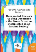 10 000 Pigs Can t Be Wrong