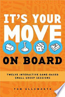 It's Your Move--on Board