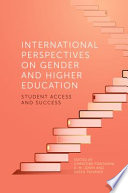 International Perspectives on Gender and Higher Education
