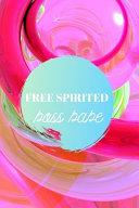 Free Spirited Boss Babe
