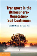 Transport in the Atmosphere Vegetation Soil Continuum