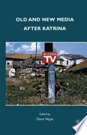 Old and New Media after Katrina