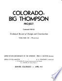 Colorado Big Thompson Project  Constructed 1938 56  Technical Record of Design and Construction  Denver  Colorado  April 1957