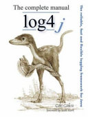 The Complete Log4j Manual