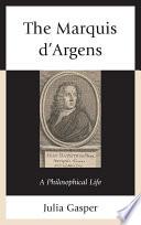 The Marquis d   Argens