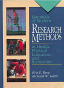 Essentials of Modern Research Methods in Health  Physical Education  and Recreation