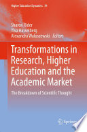 Transformations in Research  Higher Education and the Academic Market