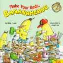 Make Your Beds, Bananaheads