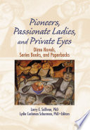 Pioneers  Passionate Ladies  and Private Eyes Book