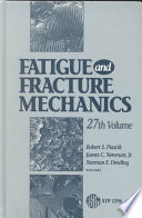 Fatigue and Fracture Mechanics Book