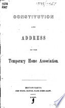 Constitution and Address of the Temporary Home Association