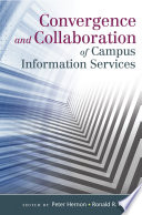 Convergence And Collaboration Of Campus Information Services Book PDF