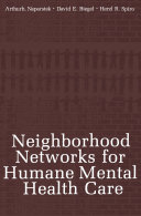 Neighborhood Networks for Humane Mental Health Care