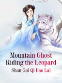 Pdf Mountain Ghost Riding the Leopard Telecharger