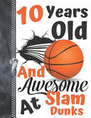 10 Years Old And Awesome At Slam Dunks