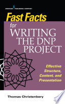 Fast Facts For Writing The Dnp Project