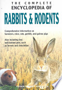 The Complete Encyclopedia of Rabbits and Rodents